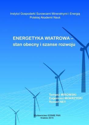 ENERGETYKA WIATROWA – STAN OBECNY I SZANSE ROZWOJU